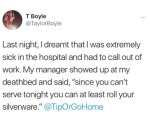 Tweet describing dream where server's manager asks her to come into restaurant.
