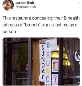 "Tweet of restaurant concealing their B health rating as ""Brunch."""